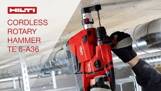 INTRODUCING the Hilti cordless rotary hammer drill TE 6-A36