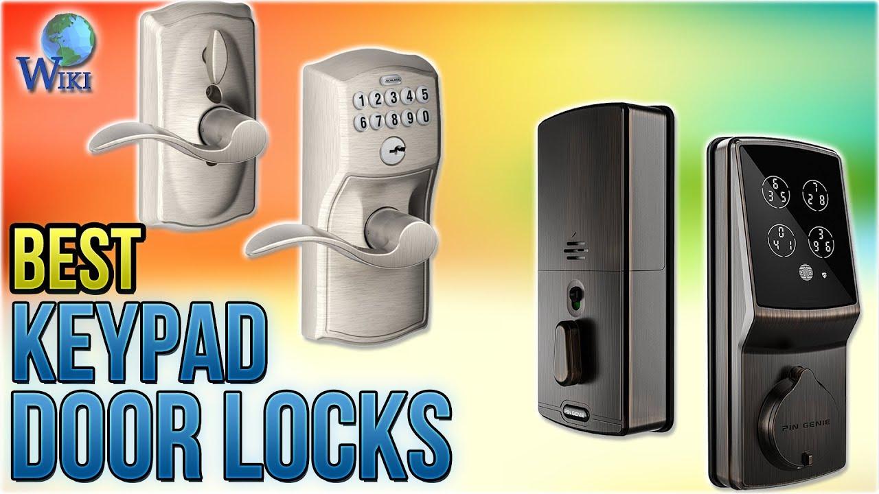 8 Best Keypad Door Locks 2018 Youtube