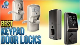8 Best Keypad Door Locks 2018