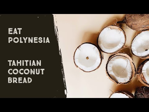 Tahitian Coconut Bread Recipe: Polynesian Cultural Center