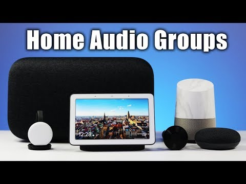 Google Home & Chromecast Audio Groups Mp3