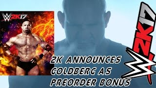 WWE 2K17 Goldberg Trailer - SPEARS FOR EVERYONE!