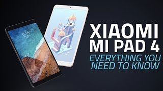 Xiaomi Mi Pad 4 | Specs, Features, Camera, and Everything Else You Need to Know