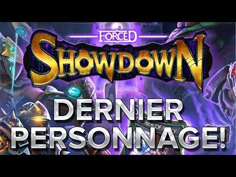 Forced Showdown #6 : Dernier personnage!