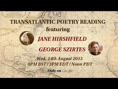 Jane Hirshfield and George Szirtes // Transatlantic Poetry on Air