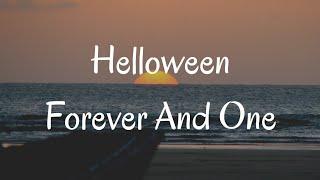 Helloween - Forever And One ( Lirik Dan Terjemahan Indonesia )