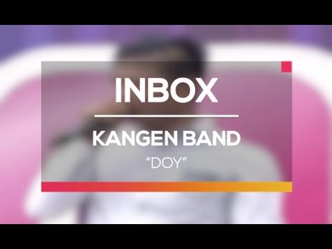 Kangen Band - Doy (Live on Inbox)