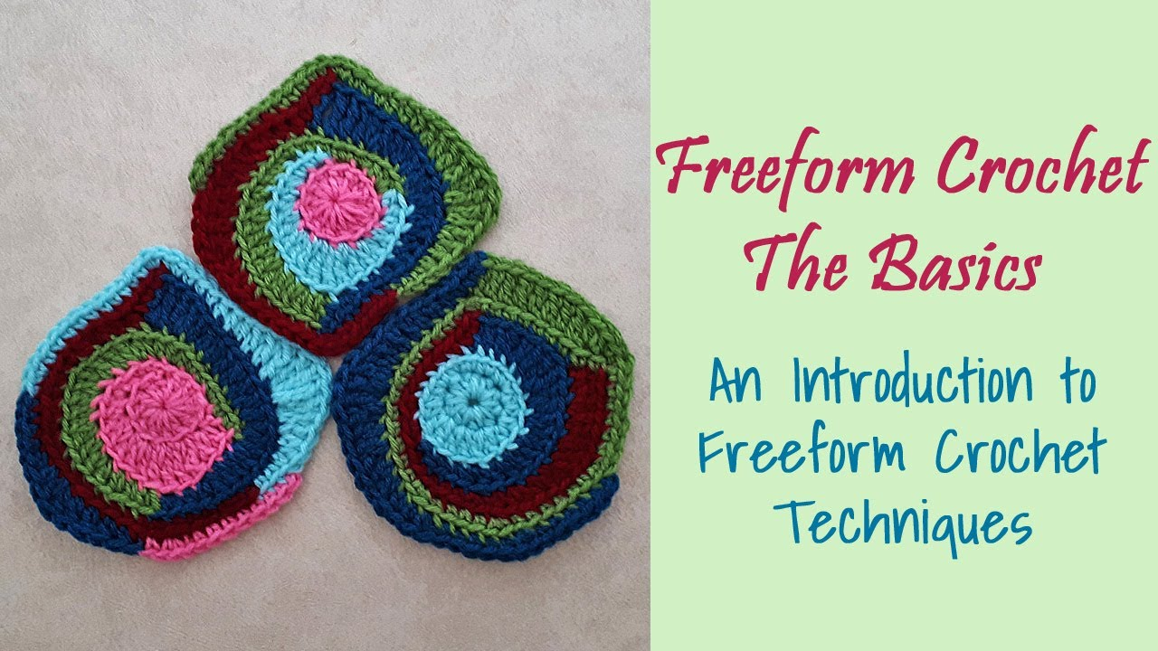 Download Freeform Crochet ~ An Introduction