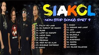 NEW OPM 2019 Non Stop Siakol Songs PART 1 🎤🎶🎶