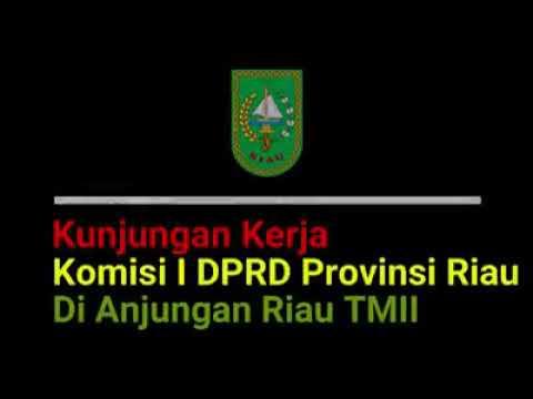 Kunjungan Komisi I Anggota DPRD Provinsi Riau ke Anjungan Riau TMII Jakarta