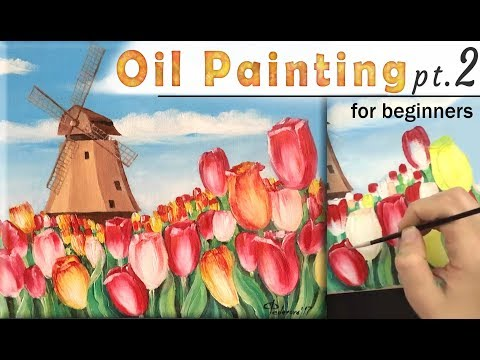 How to paint LANDSCAPE tulips and windmill PART 2! Paint with Oil! Easy tutorial for beginners!