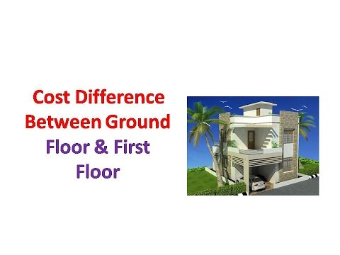 Cost Difference Between Ground Floor & First Floor