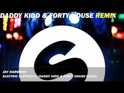 [#2 WINNER OF SPINNIN CONTEST] Jay Hardway - Electric Elephants (Daddy Kidd & Forty House Remix)