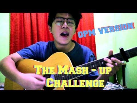THE MASH - UP CHALLENGE (OPM Version) | Jerome V music
