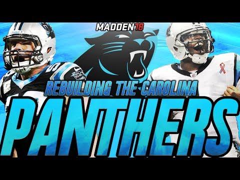 Rebuilding The Carolina Panthers | Madden 18 Connected Franchise Rebuild | Winning a Super Bowl?