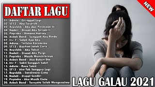 Download Mp3 Lagu Galau Terbaru 2021 Ilir7 Adista Papinka Dadali Adista D paspor 20 Lagu Galau Terbaik
