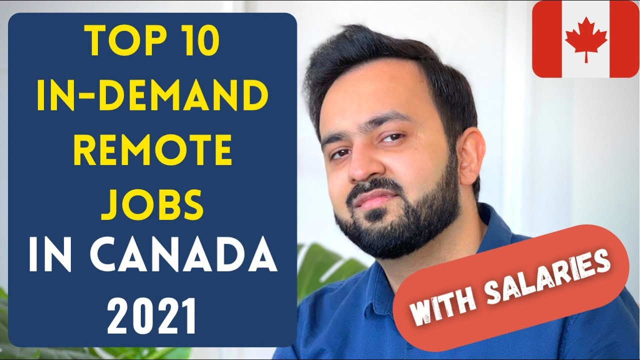 TOP 10 REMOTE JOBS IN CANADA in 2021 | High demand jobs in Canada