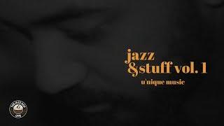 U'nique Music - Jazz & Stuff Vol. 1 [Jazz Hop Album]