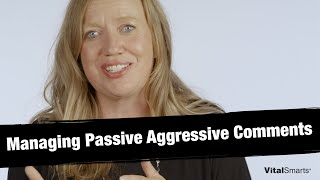 How to Manage Passive Aggressive Comments