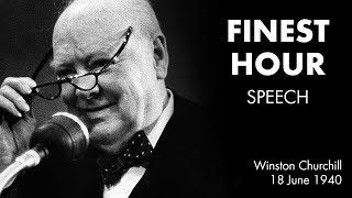 THEIR FINEST HOUR speech by Winston Churchill [BEST SOUND]