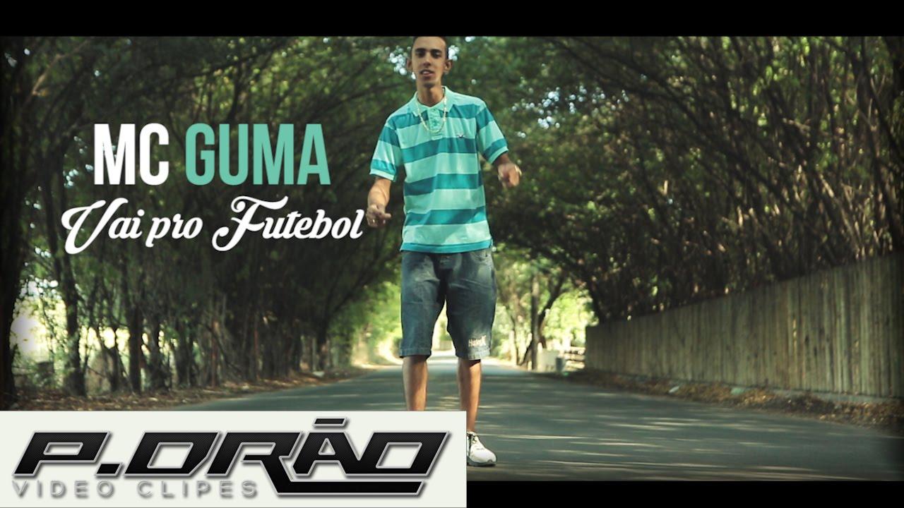 MC Guma - Vai Pro Futebol ( Clipe Oficial) P.DRÃO