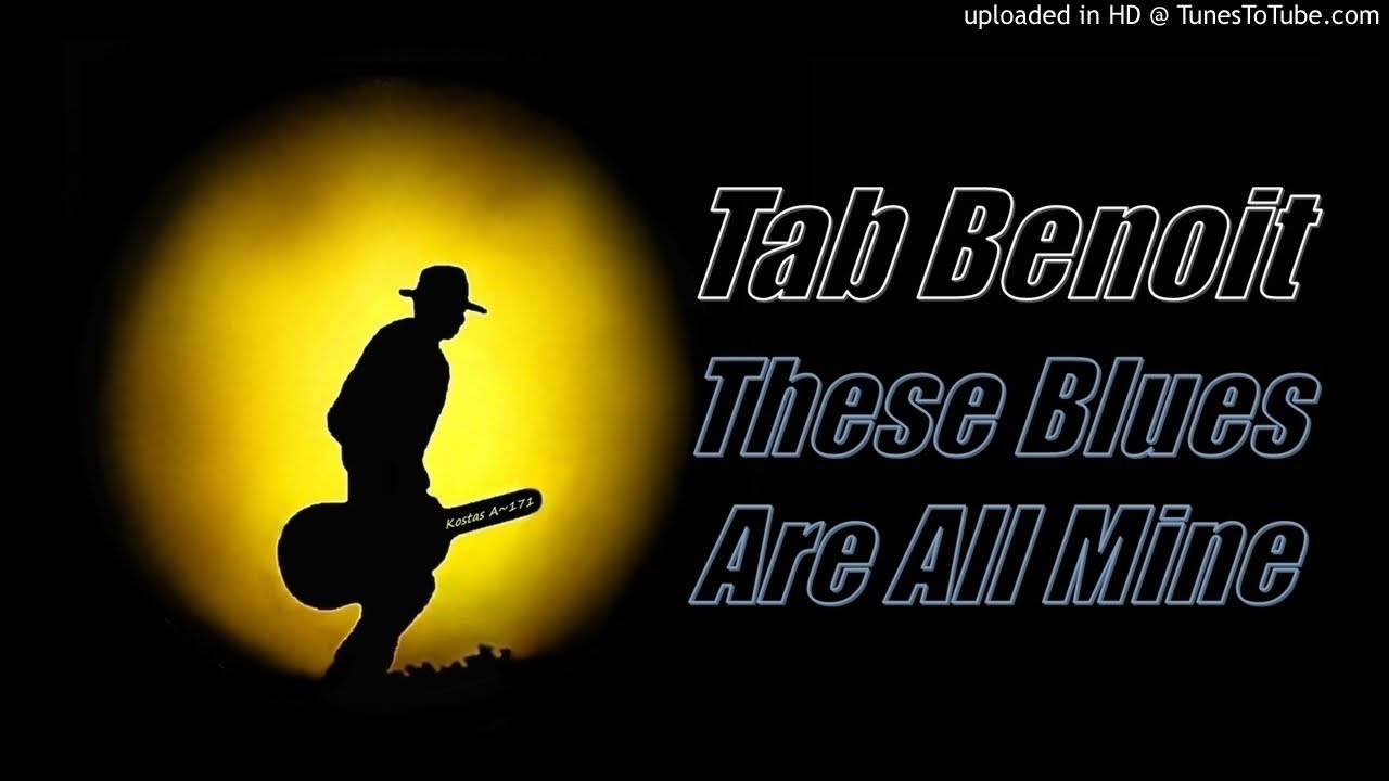 Tab Benoit - These Blues Are All Mine (1999, CD)   …