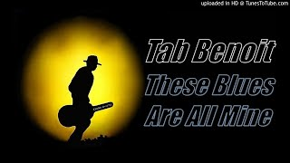 Tab Benoit - These Blues Are All Mine (Kostas A~171)
