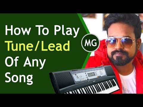 How to play Notes / Leads Of any Song on Keyboard / Piano / Harmonium || Musical Guruji