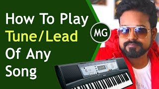 How to play Notes / Leads Of any Song on Keyboard / Piano / ...