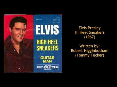Elvis Presley - Hi Heel Sneakers (Original Version)