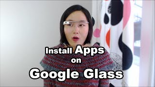 Install Apps on Google Glass - Tutorial