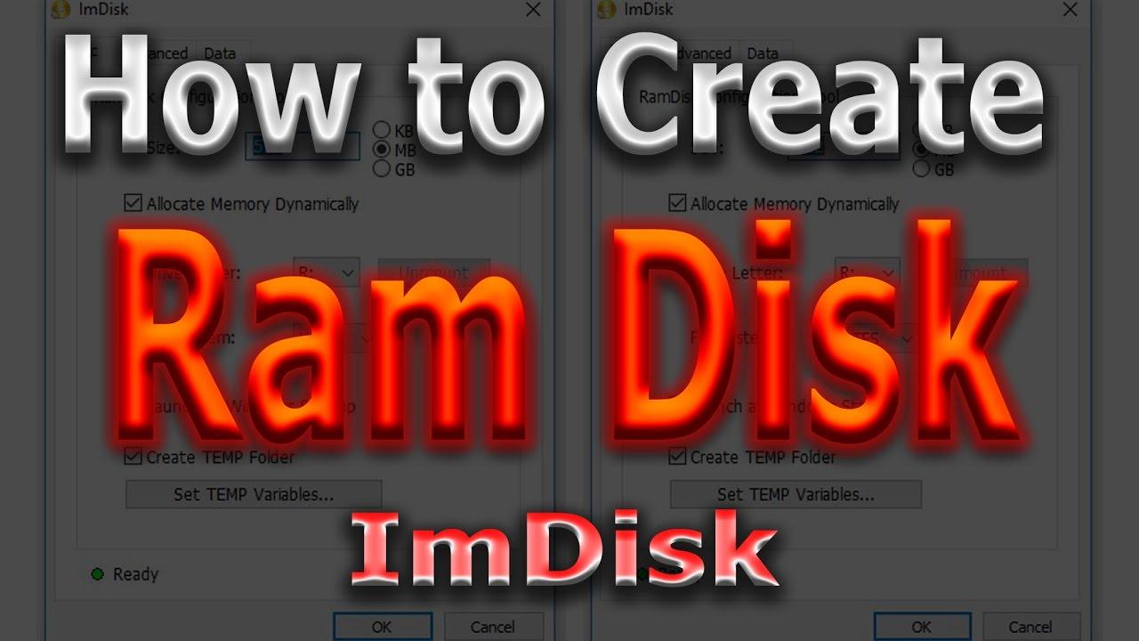 how to use imdisk ramdisk