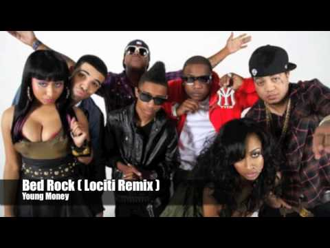 Bed Rock  Lociti Remix   Young Money +Linkz