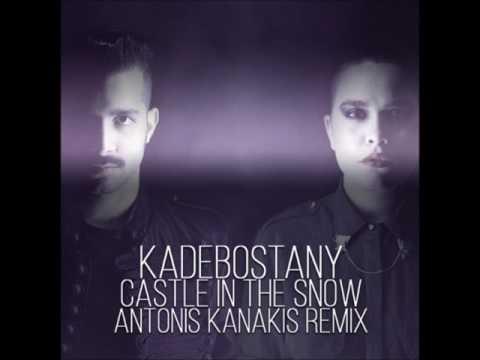 Kadebostany   Castle In The Snow Antonis Kanakis Remix