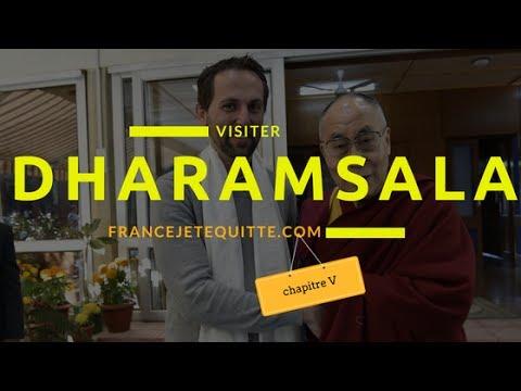 VISITER DHARAMSALA - (Dalaï-lama home) Chapitre VI HD