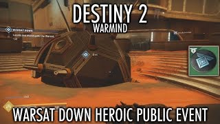 Destiny 2: Warmind - Warsat Down Heroic Public Event - How to Unlock & Activate on Mars
