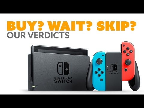 Nintendo Switch: BUY? WAIT? SKIP? Our Verdicts - The Know Couch Chat