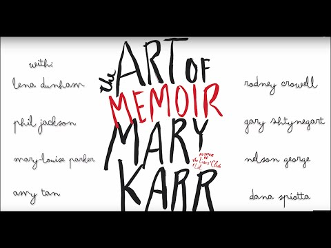Mary Karr And Fellow Writers Discuss The Art Of Memoir Directors Cut