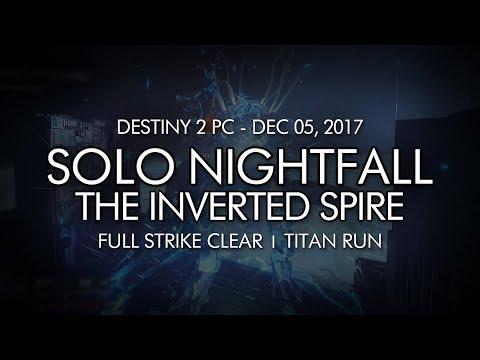 Destiny 2 - Solo Nightfall: The Inverted Spire (Titan - Week 14)