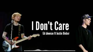 "G Music  Lyrics_Ed Sheeran ft Justin Bieber ""I DON'T CARE"""