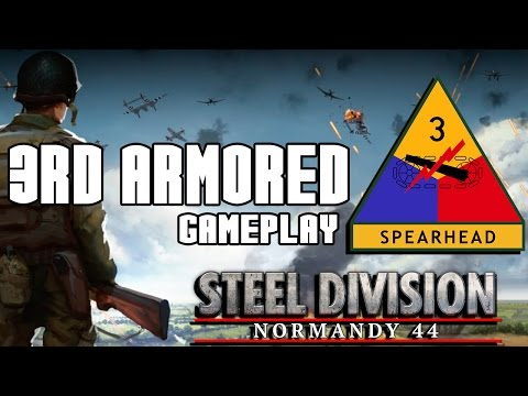 Steel Division: Normandy '44 |  3rd Armored Division - Gameplay