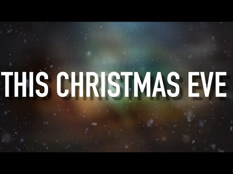This Christmas Eve - [Lyric Video] Ryan Stevenson