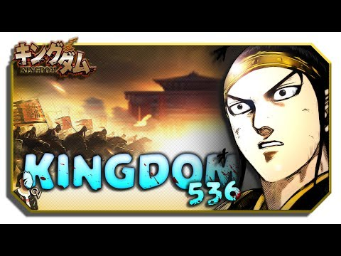VIEWS OF THE SIX | Kingdom Chapter 536 Review | A Second First Day