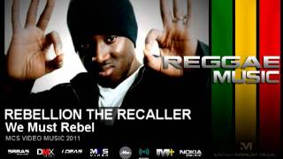 Rebellion The Recaller - We Must Rebel