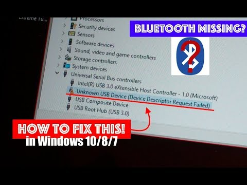 Bluetooth Missing? How to Fix Unknown USB Device (Device Descriptor Request  Failed) - Netcruzer TECH