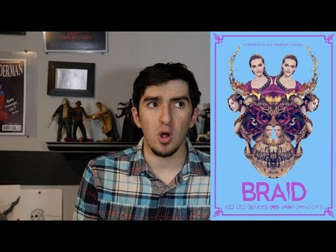 Braid (2019) REVIEW