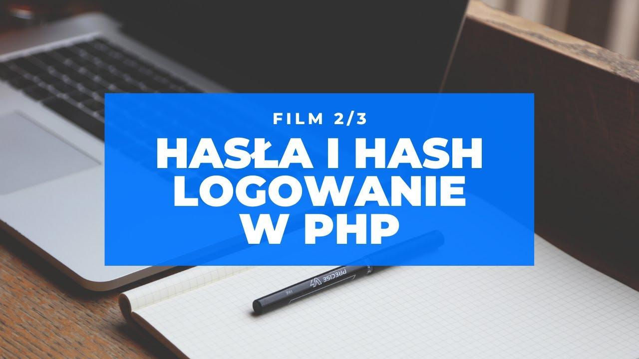 Jak operować na hasłach w PHP oraz jak działa hash bcrypt | Krok po kroku | Część 2 z 3 | Kurs PHP