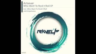 Artsever - Impetuous (Original Mix)
