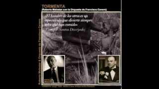 TORMENTA - tango - Roberto Malestar con Francisco Canaro. Tango de Enrique Santos Discépolo