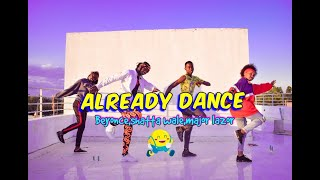 Beyonce',Shatta Wale, Major Lazor - ALREADY (Official Dance Video) #top trending